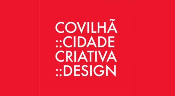 Candidatura da Covilhã a Cidade Criativa do Design aceite pela UNESCO Portugal